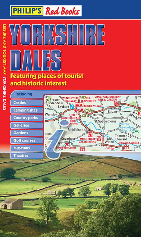 Philips Yorkshire Dales Leisure and Tourist Map Philips Red