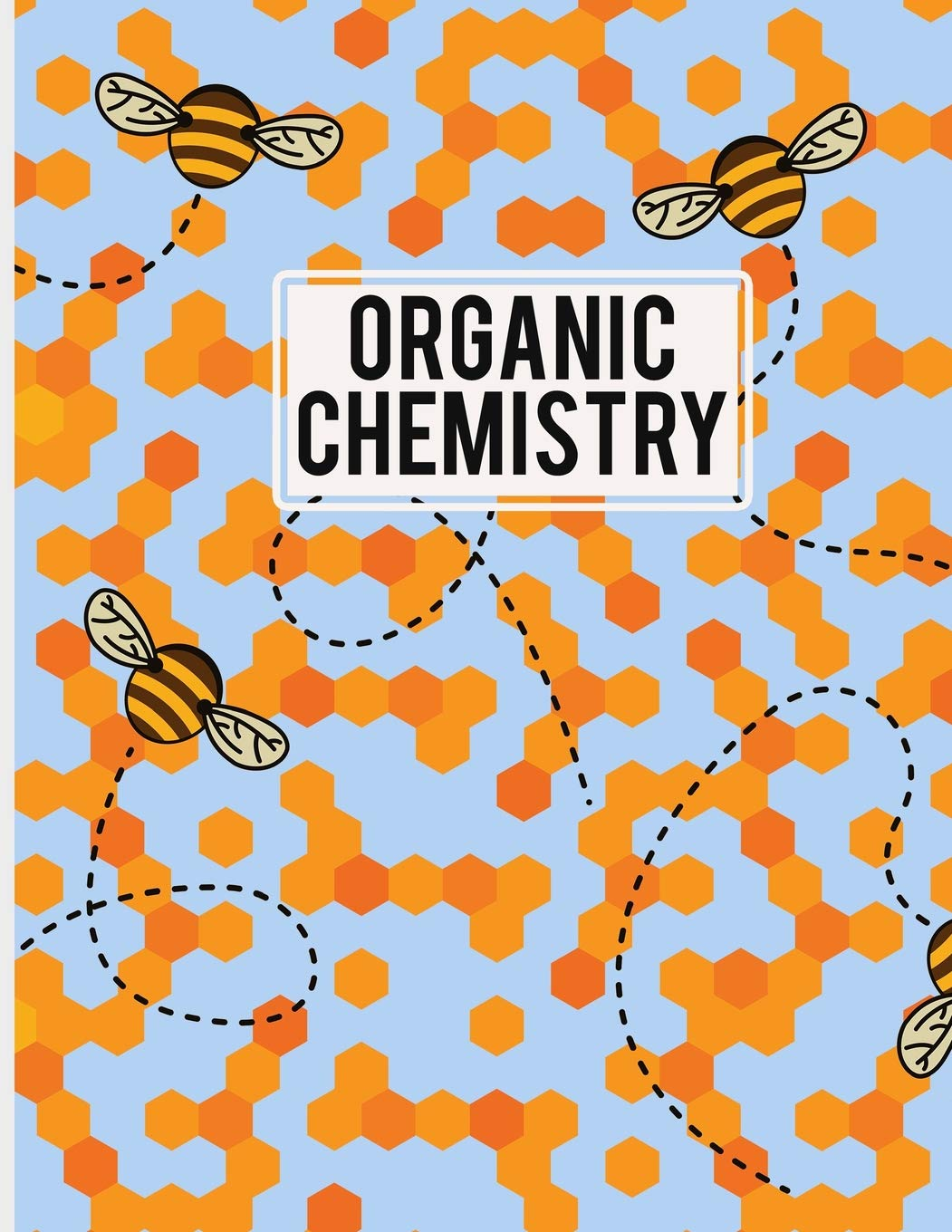 Organic Chemistry: Hexagonal Graph Paper + Lined Paper Notebook for