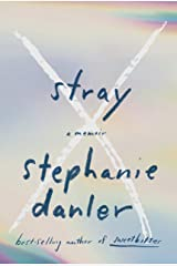 Stray: A Memoir Hardcover