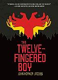 The Twelve-Fingered Boy (The Twelve-Fingered Boy Trilogy)