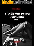 Ficção em Polpa Carnuda : volume 3