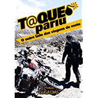 Taqueopariu - o outro lado das viagens de moto