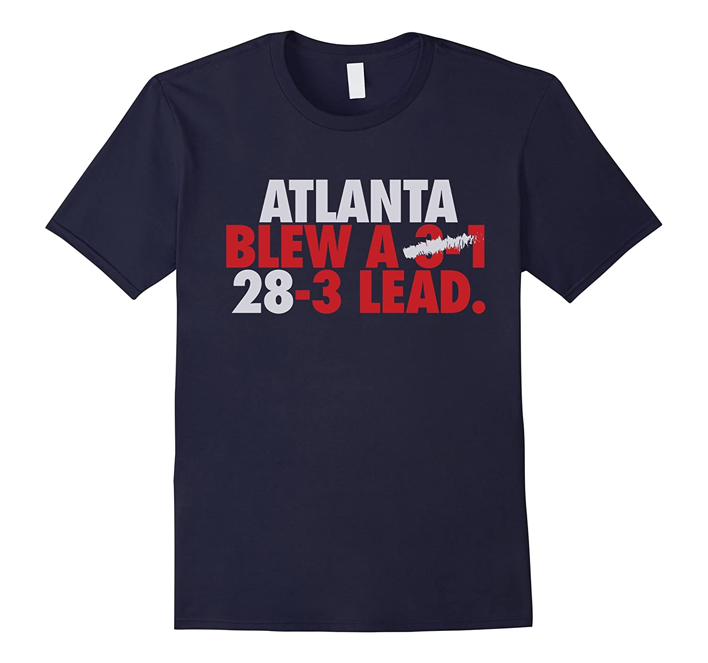 Atlanta Blew A 3-1 28-3 Lead T-shirt-TH