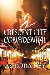 Crescent City Confidential Kindle Edition