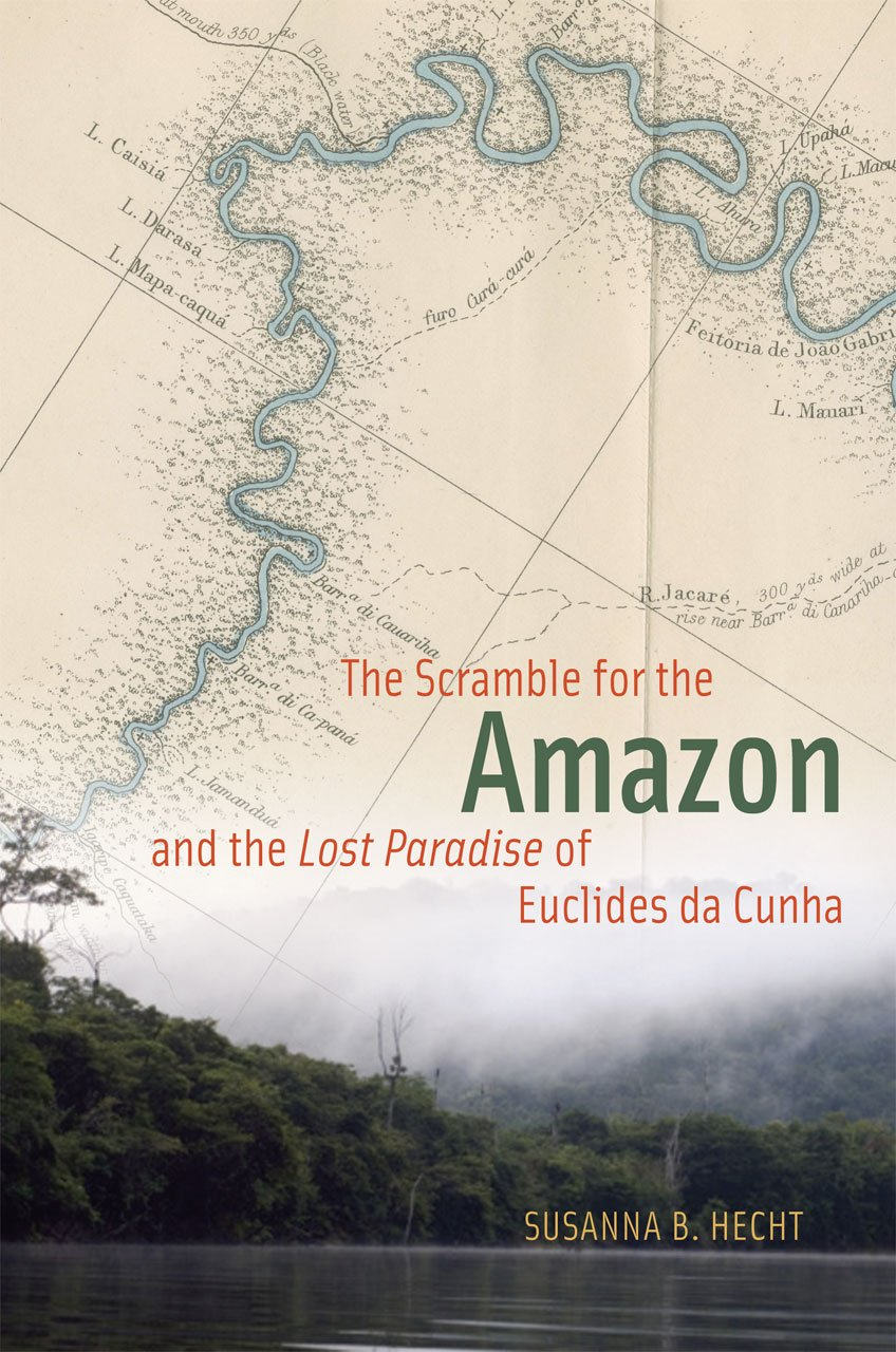 "The Scramble for the Amazon and the ""Lost Paradise"" of Euclides da Cunha ebook"
