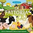 La fattoria. Libri luminosi. Ediz. a colori