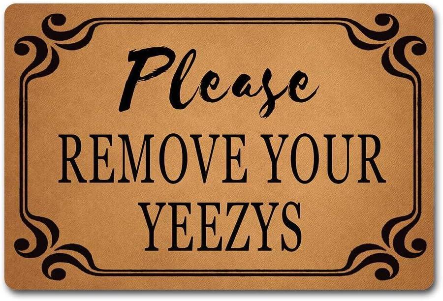 ZQH The Front DoorDoor Mats Please Remove Your Yeezys Doormat Monogram Welcome Door Rugs (23.6 X 15.7 in) Non-Woven Fabric Top with a Anti-Slip Rubber Back Door Rugs Indoor Doormat