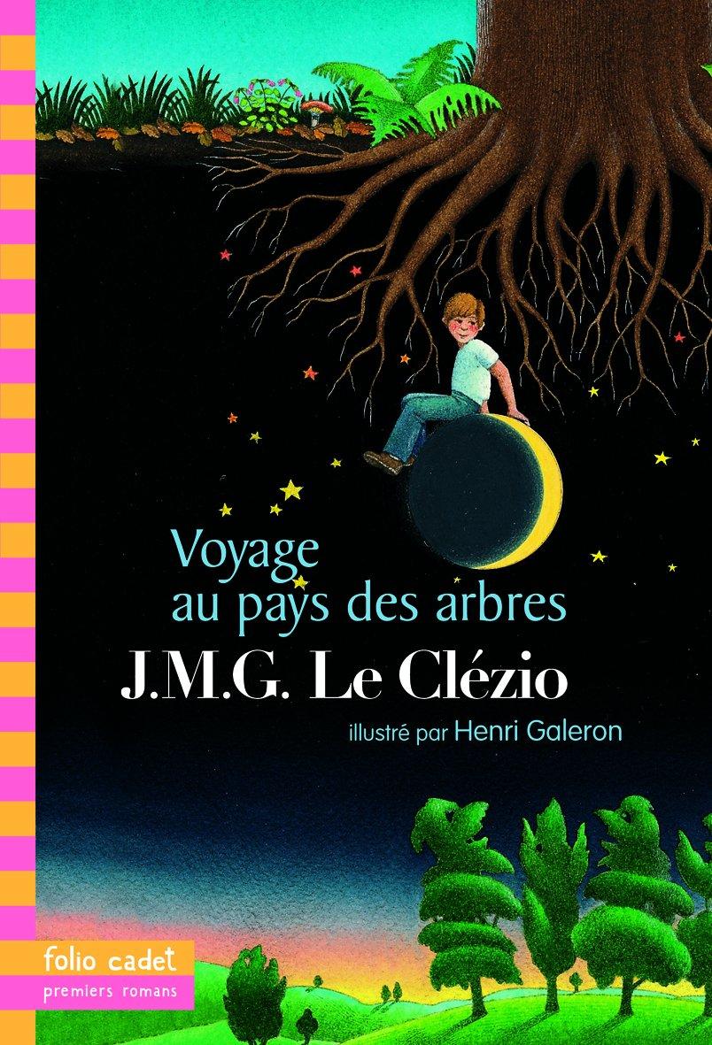 Voyage Au Pays Des Arbres (french Edition): J M G Le Clezio:  9782070662067: Amazon: Books