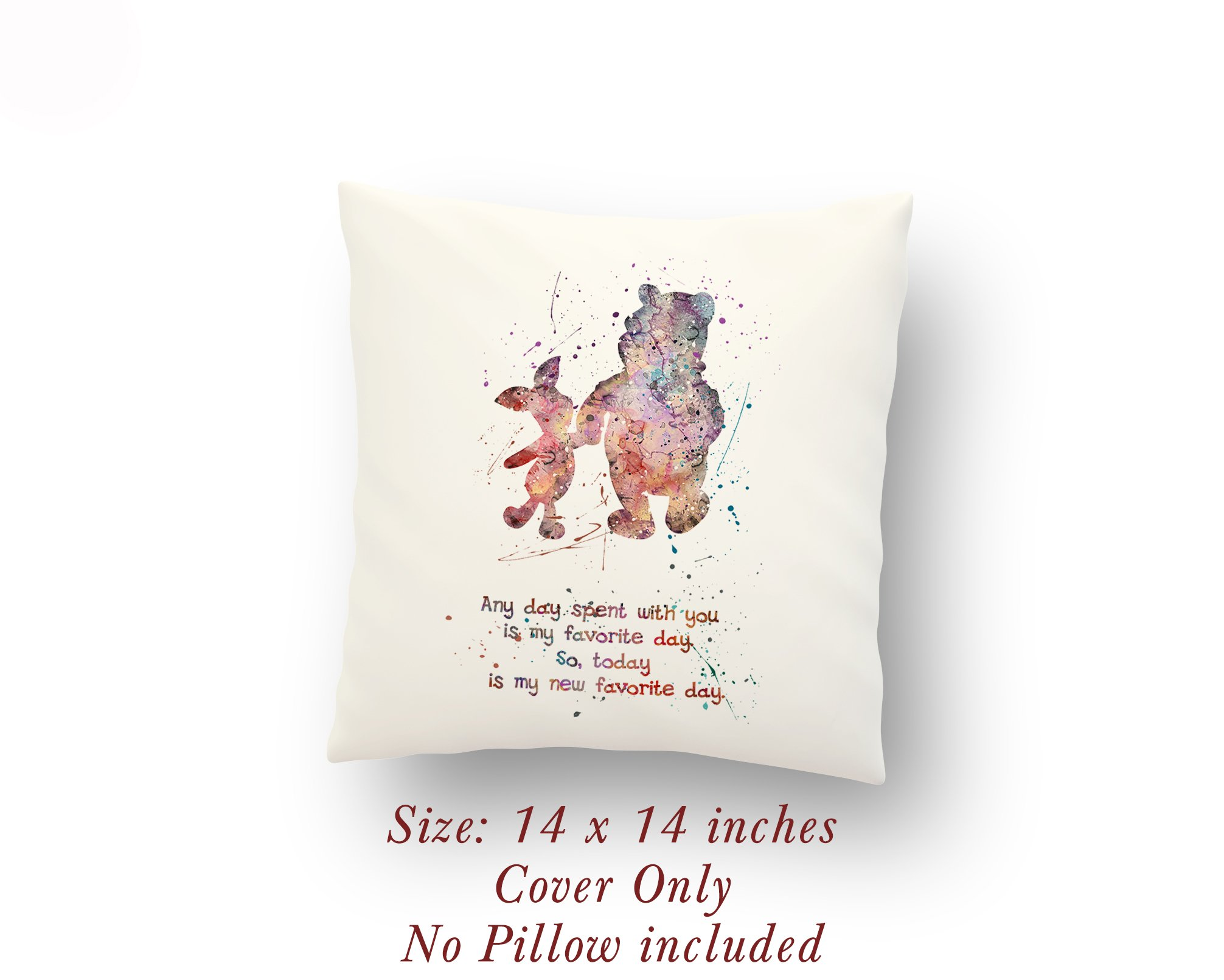 Winnie-the-Pooh and Piglet Quote 14 x 14 inches Pillow Cover - Baby