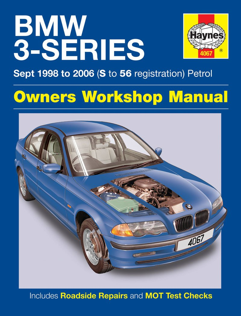 Bmw 3 Series Repair Manual Haynes Manual Service Manual Workshop Manual  1998-2006 E46: Amazon.co.uk: Car & Motorbike