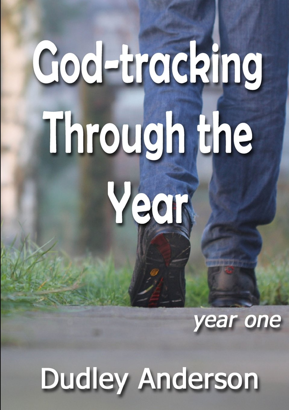 Download God-tracking Through the Year - year one pdf