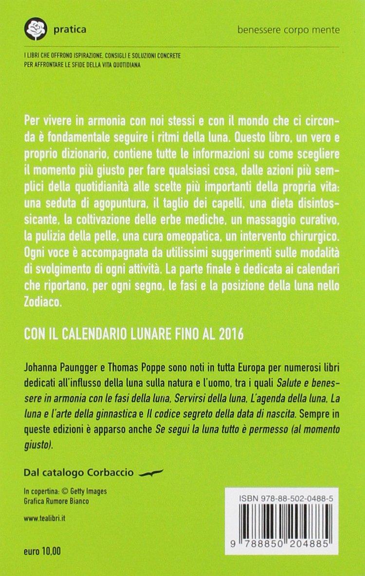 Vita E Salute Calendario Lunare.Il Dizionario Della Luna Amazon It Johanna Paungger