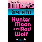 Hunter Moon & the Red Wolf (Live Oak Tales Book 3)
