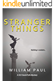 Stranger Things (DCI David Fyfe Book 4)