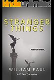 Stranger Things (DCI David Fyfe Book 4)