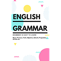 English Grammar: Basics to Advance in one Book (Learn and Earn Academy 2) (English Edition)