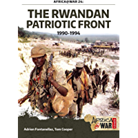 The Rwandan Patriotic Front 1990-1994 (Africa@War Book 24)