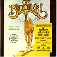 Oh Brother! (Original Broadway Cast Recording) [By Michael Valenti and Donald Driver]