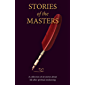 Stories of the Masters: 40 inspired tales of life beyond spiritual awakening (English Edition)