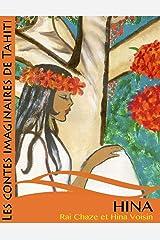 Hina et l'esprit de l'arbre (Les contes imaginaires de Tahiti) (French Edition) Paperback