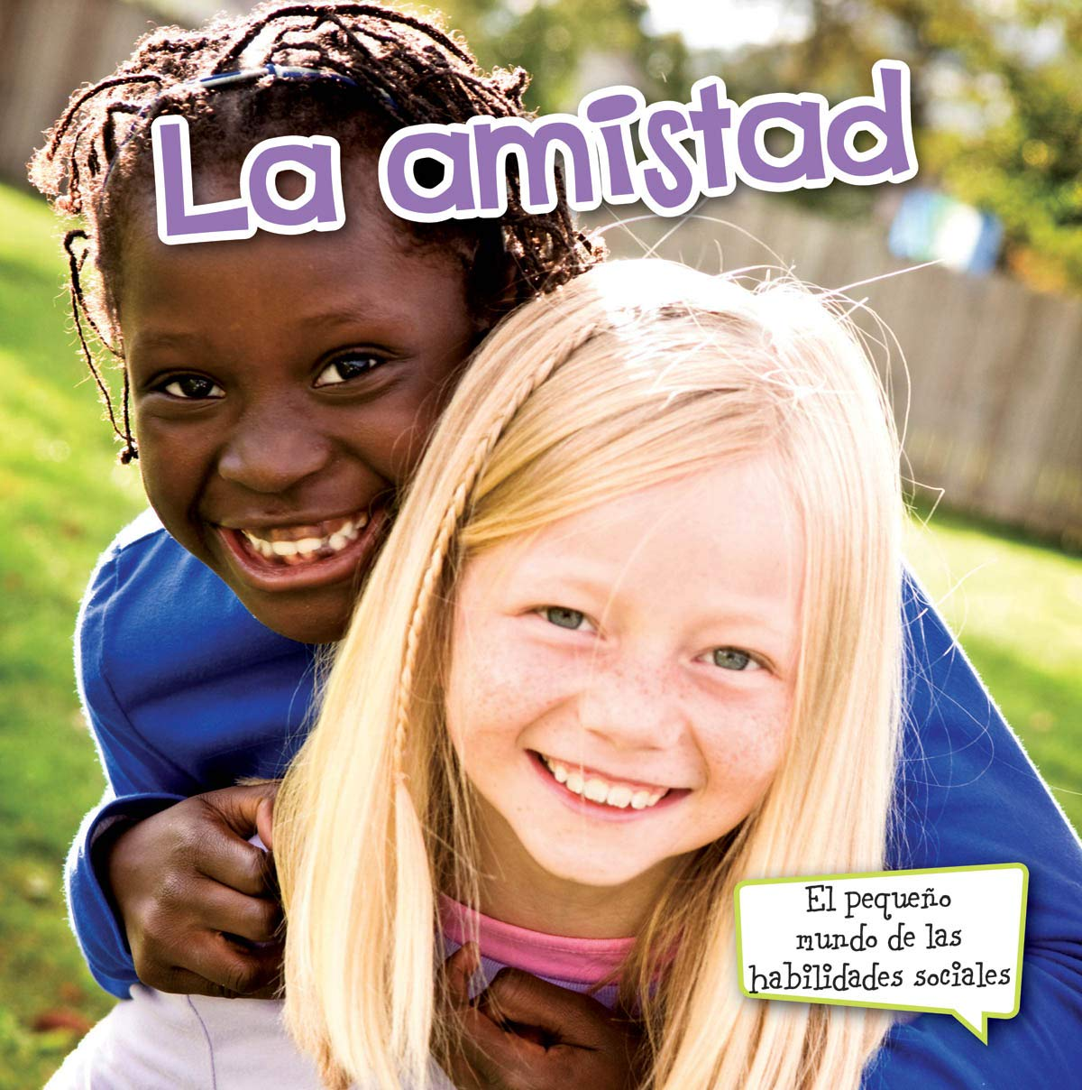 Read Online La amistad: Friends (Little World Social Skills) ebook