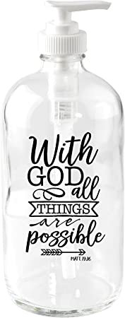 Amazon Com With God All Things 16 Oz Glass Soap Dispenser Home Kitchen