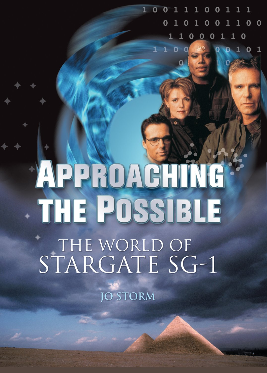 Approaching the Possible: The World of Stargate SG-1: Jo Storm:  9781550227055: Amazon.com: Books