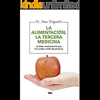 Alimentación, la tercera medicina (ALIMENTACION)