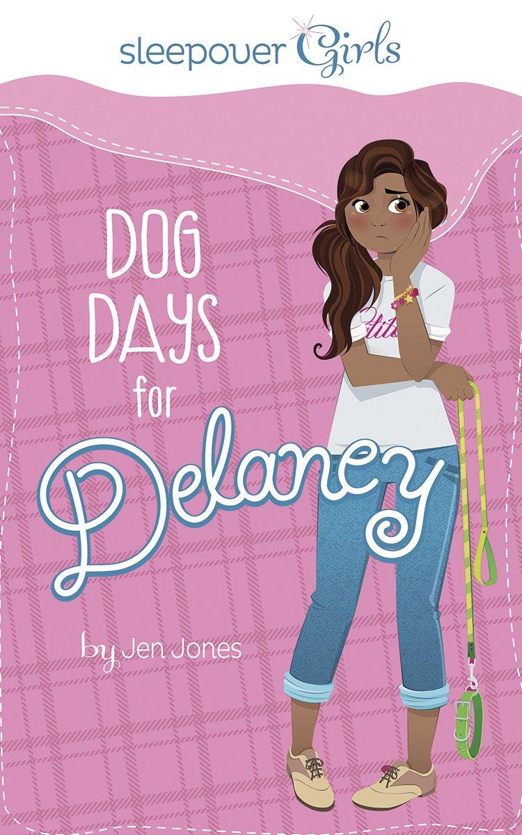 Sleepover Girls: Dog Days for Delaney ebook