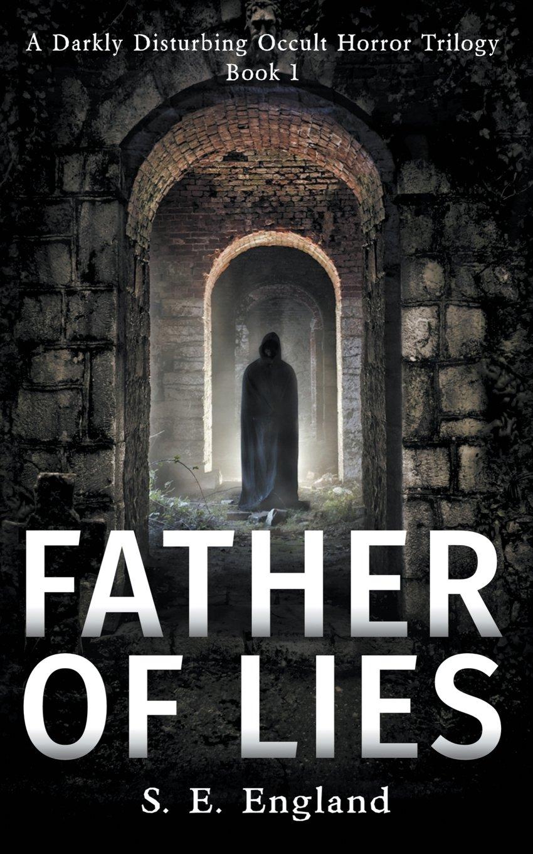 Father Lies Supernatural Disturbing Trilogy product image
