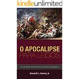 O Apocalipse para leigos: Você pode entender a profecia bíblica (Portuguese Edition)