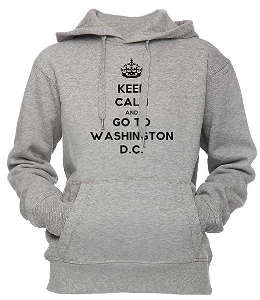 Keep Calm And Go To Washington D.C Unisexo Hombre Mujer Sudadera Con Capucha Pullover Gris Todos Los Tamaños Unisex Mens Womens Hoodie Sweatshirt Grey All ...