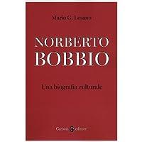 Norberto Bobbio. Una biografia culturale