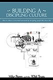 Building a Discipling Culture (English Edition)