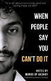 When People Say You Can't Do It (English Edition)