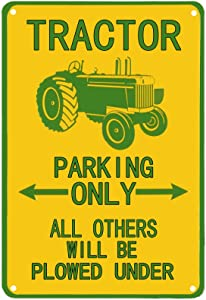 Flytime Tractor Tin Sign Parking Only All Others Will Be Plowed Under Outdoor Garden Metal Vintage Garage Wall Signs Retro Decor Road Country 8X12Inch