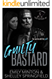 Guilty Bastard (Grim Bastards MC Book 3)