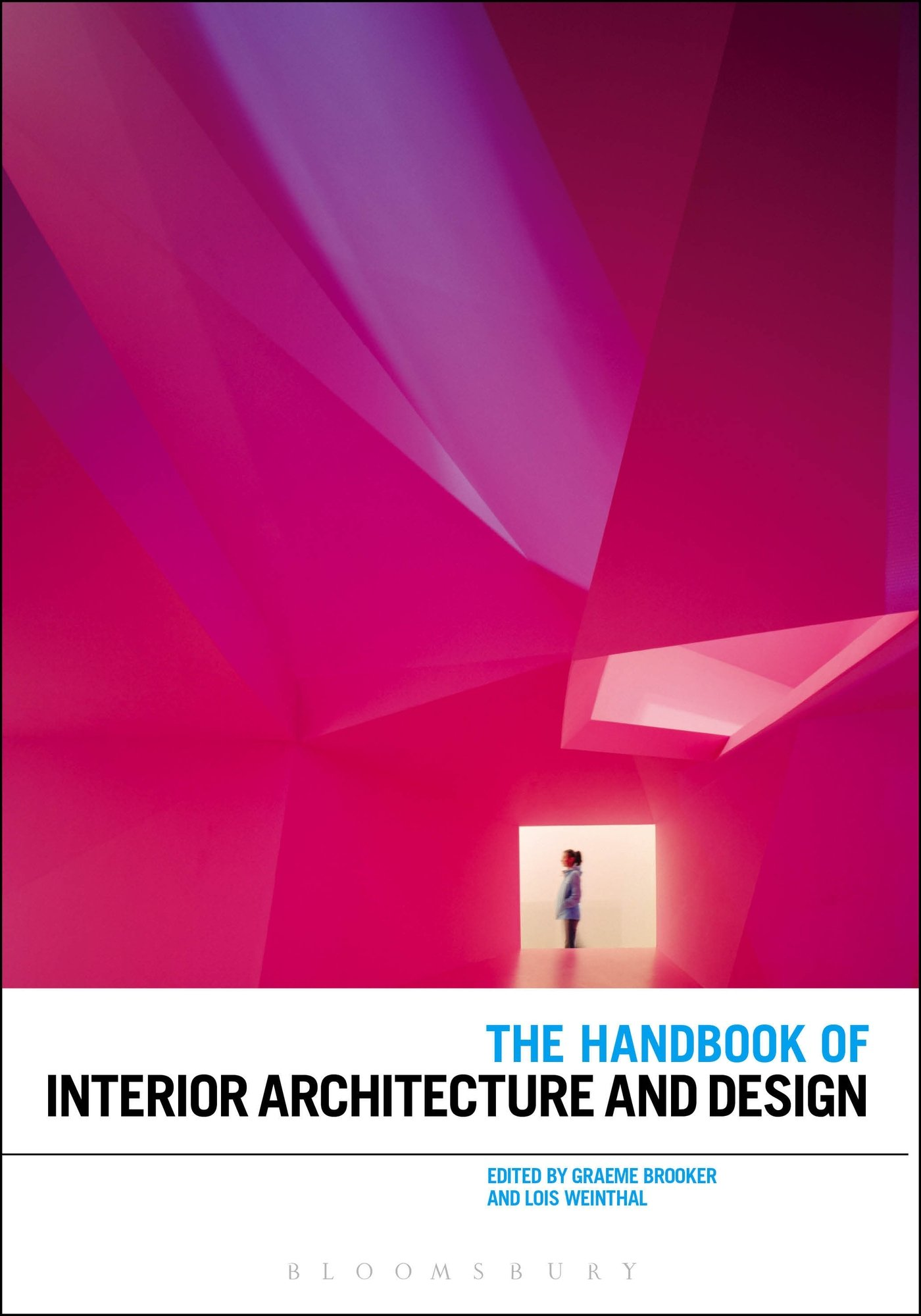 The Handbook Of Interior Architecture And Design Amazoncouk Graeme Brooker Lois Weinthal 9781847887450 Books