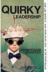 Quirky Leadership: Permission Granted Kindle Edition