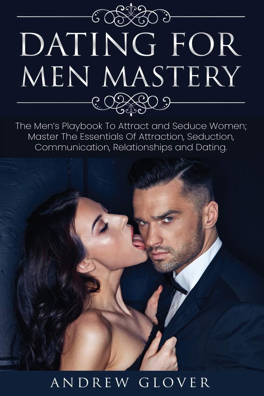 Men seduce do why women How to