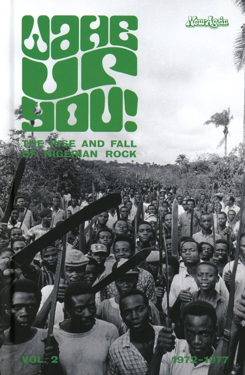 Wake Up You! vol. 2 The Rise and Fall of Nigerian Rock 1972-1977 by CD
