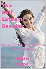 The Self Esteem Booster Kindle Edition