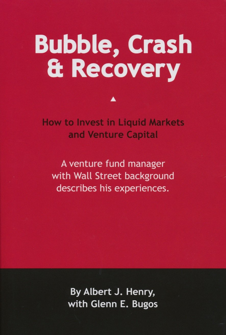 Read Online Bubble, Crash & Recovery: How to Invest in Liquid Markets and Venture Capital pdf