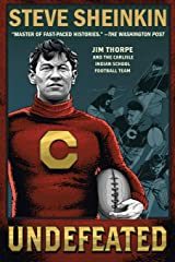 Undefeated: Jim Thorpe and the Carlisle Indian School Football Team Paperback