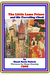 The Little Lame Prince and His Travelling Cloak by Dinah Maria Mulock : (full image Illustrated) Kindle Edition