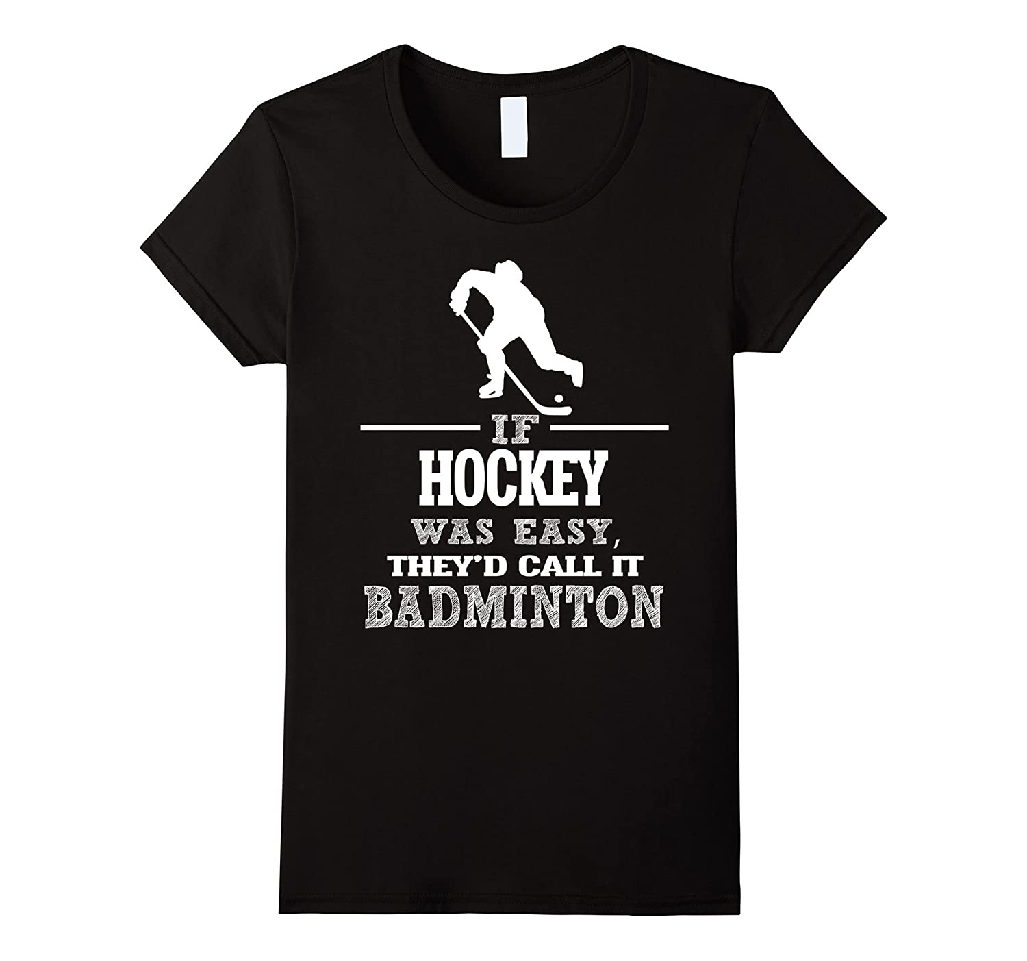 If Hockey Was Easy, They'd Call It Badminton