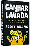 Ganhar de Lavada. Win Bigly