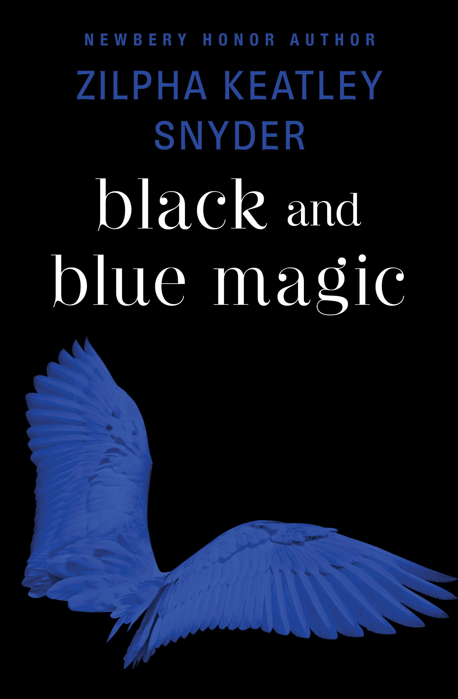 Amazon: Black And Blue Magic (9781504035606): Zilpha Keatley Snyder:  Books