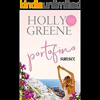 Portofino Sunset: A feel-good escapist Italian romance (Escape to Italy Summer Reads Book 3)