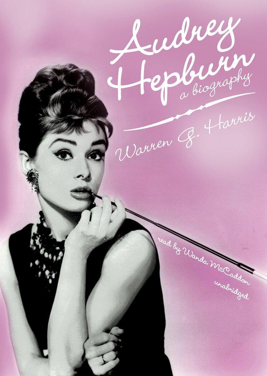 Audrey Hepburn: A Biography: Amazon.de ...